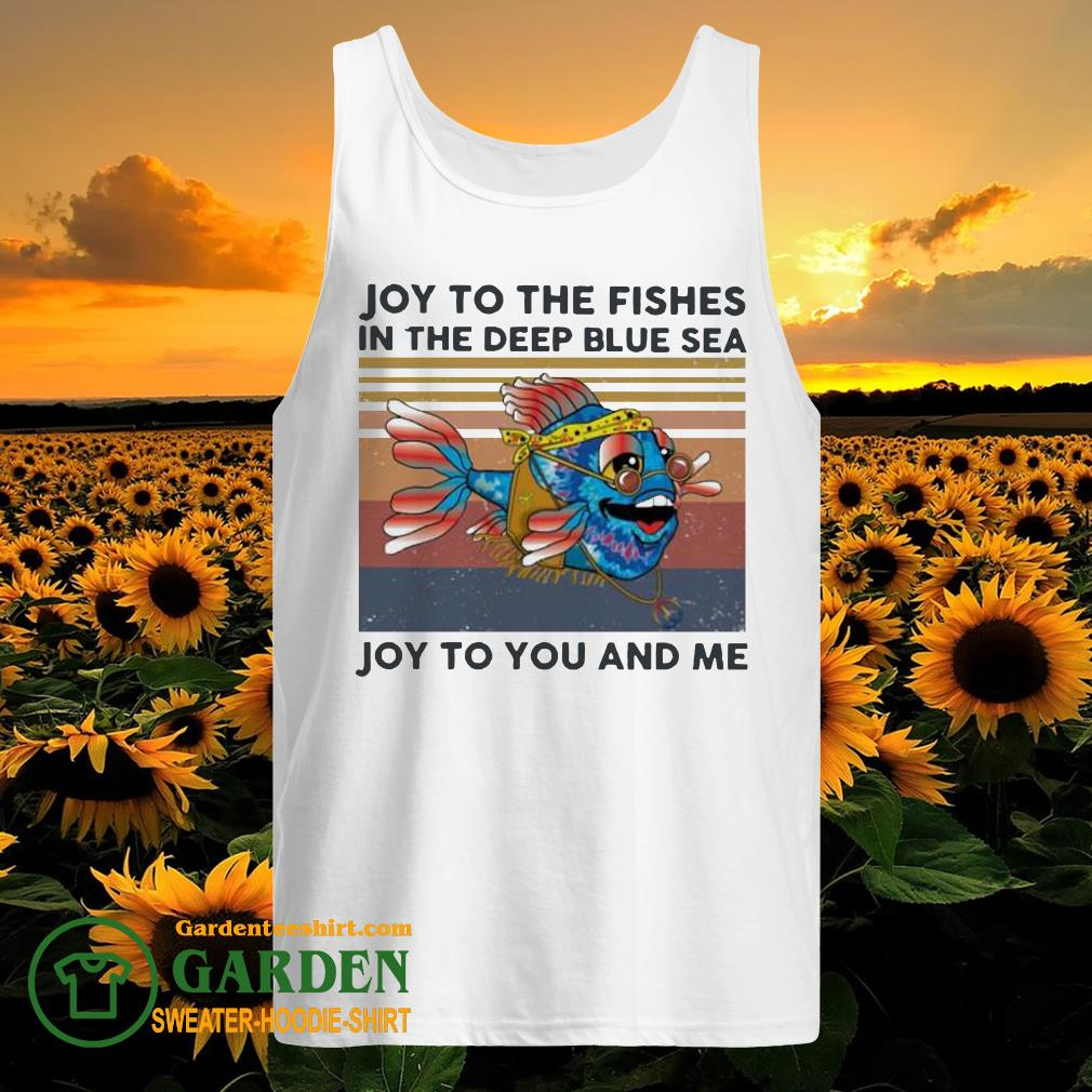 Joy to the fishes in the deep blue sea Joy to you and me vintage tank top
