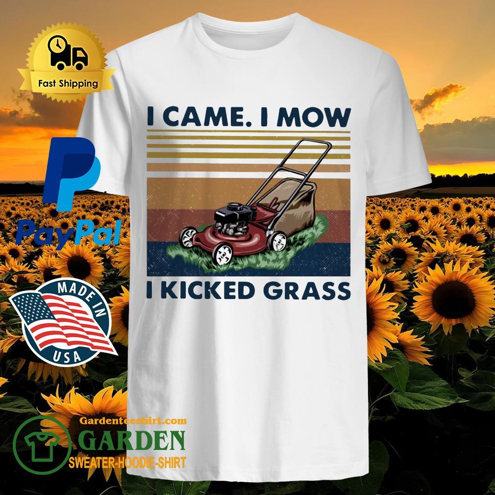 Lawn Mower I Came I Mow I Kicked Grass Vintage Shirt
