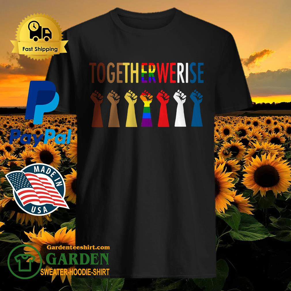 LGBT Strong Hand Together We Rise Shirt