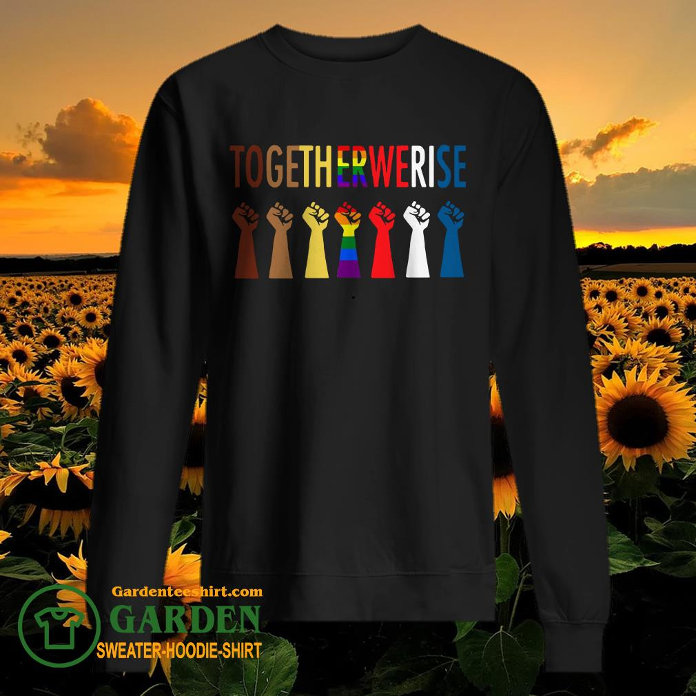 LGBT Strong Hand Together We Rise sweater