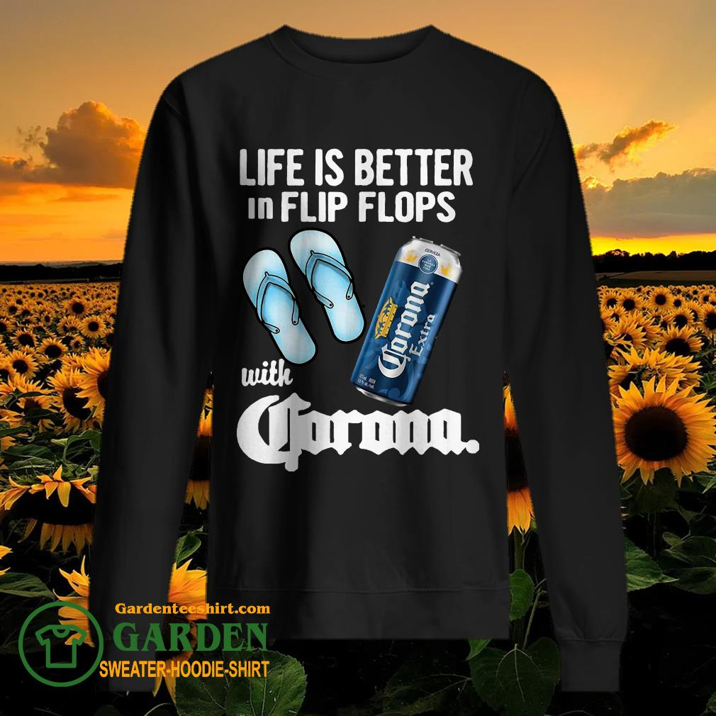 Life Is Better In Flip Flops With Crorono sweater