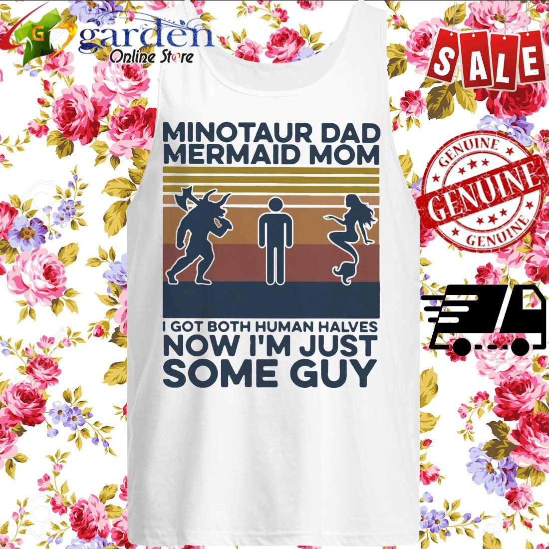 Minotaur dad mermaid mom I got both human halves now I'm just some guy vintage tank top