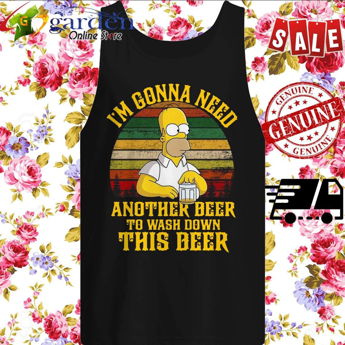 Mr Simpson I'm gonna need another beer to wash down this deer tank top