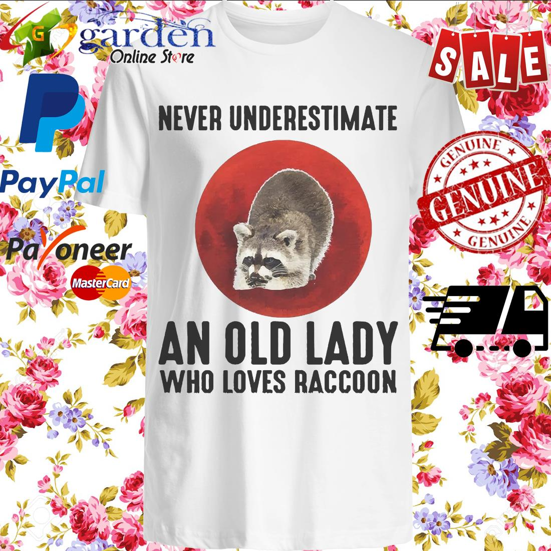 Never Underestimate An Old Lady Who Loves Raccoon Blood Moon shirt