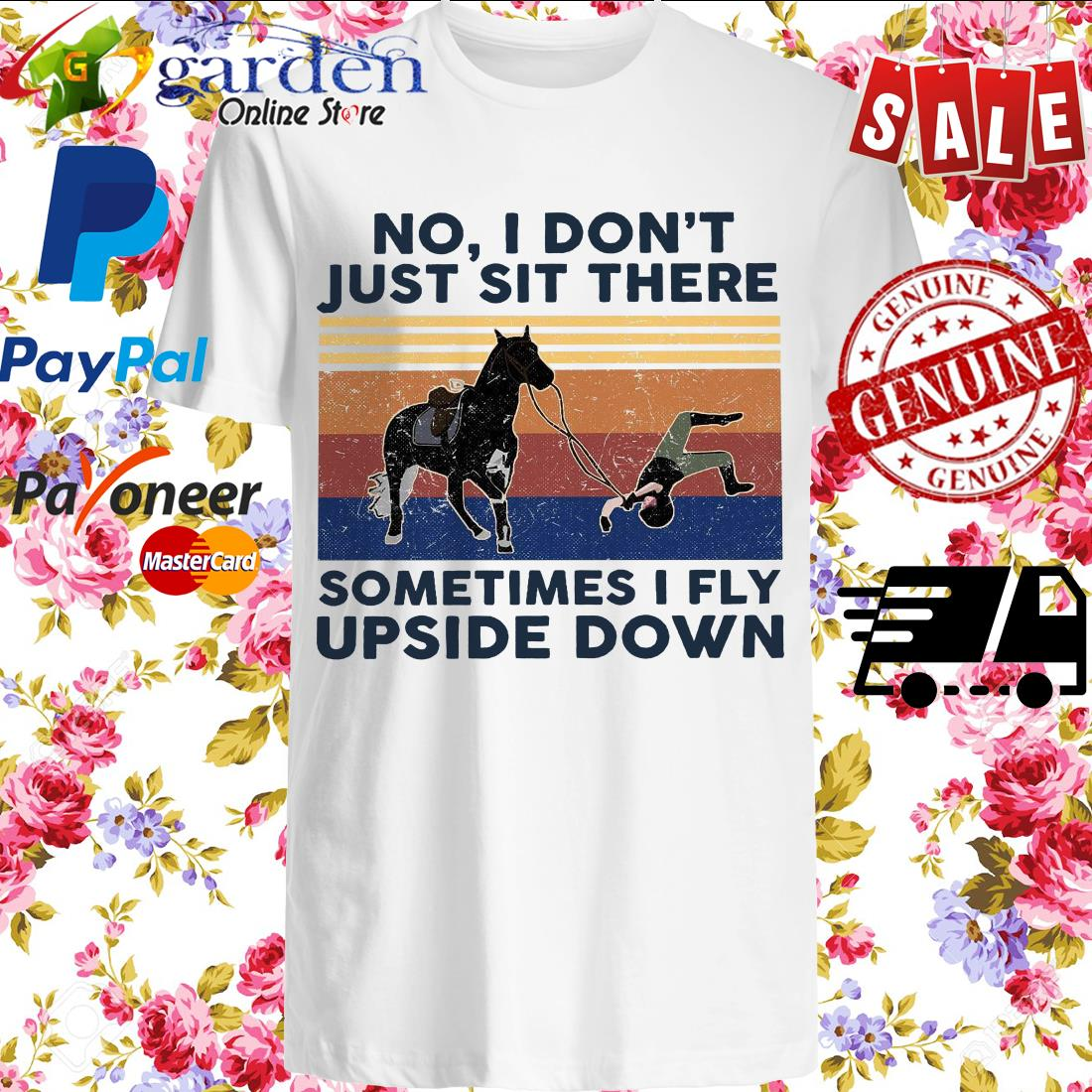 No I Don't Just Sit There Sometimes I Fly Upside Down vintage Shirt