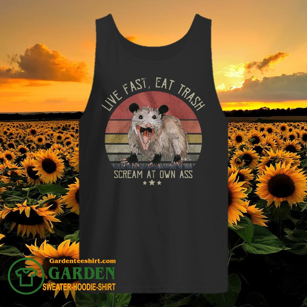 Opossum Live Fast Eat Trash Scream At Own Ass Vintage tank top