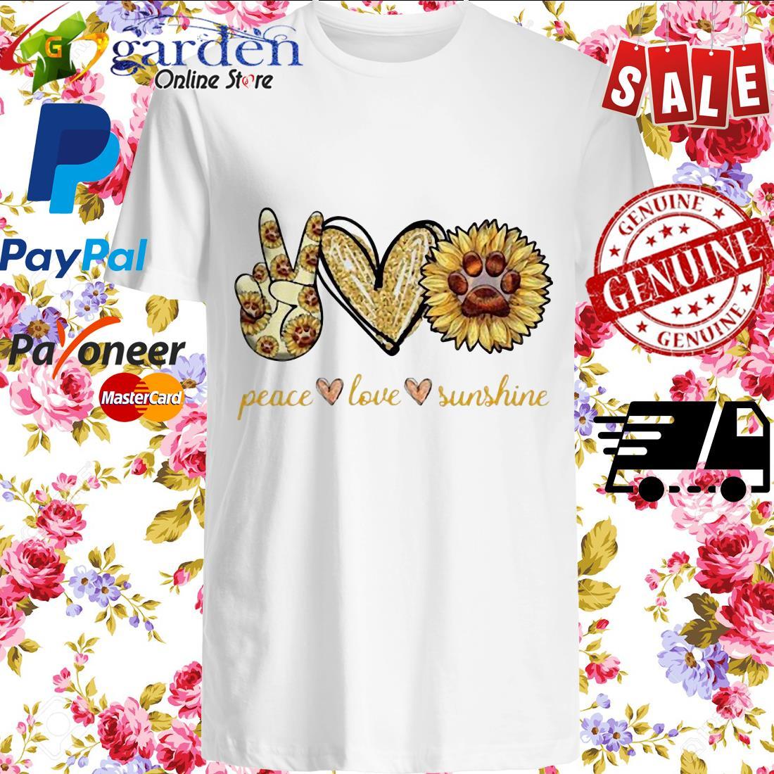 Peace Love Sunshine paw dog shirt