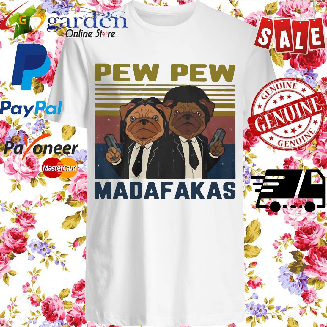 Pew Pew Madafakas Pug Dog Parody Vintage Shirt