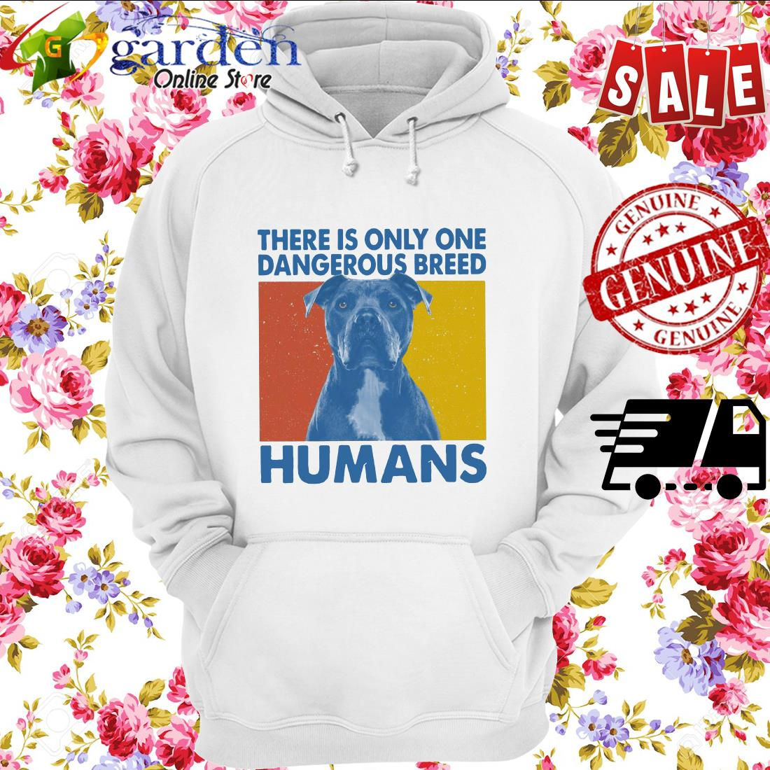 Pitbull There is only one Dangerous breed Humans vintage hoodie