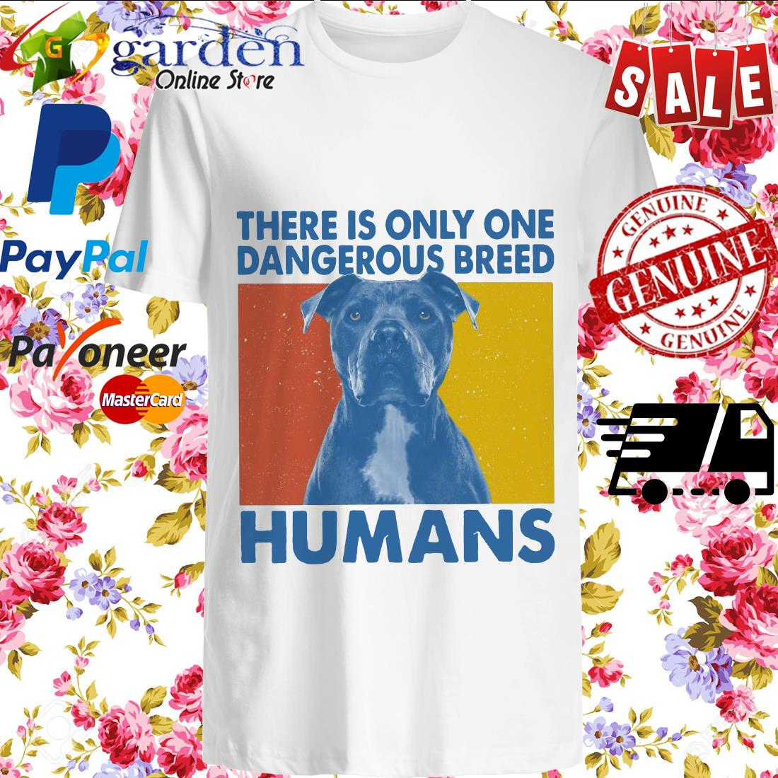 Pitbull There is only one Dangerous breed Humans vintage shirt