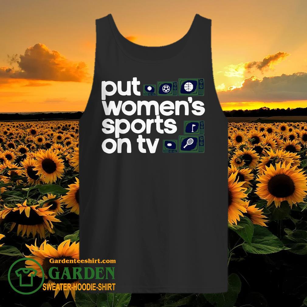 Put Women's Sports on TV tank top