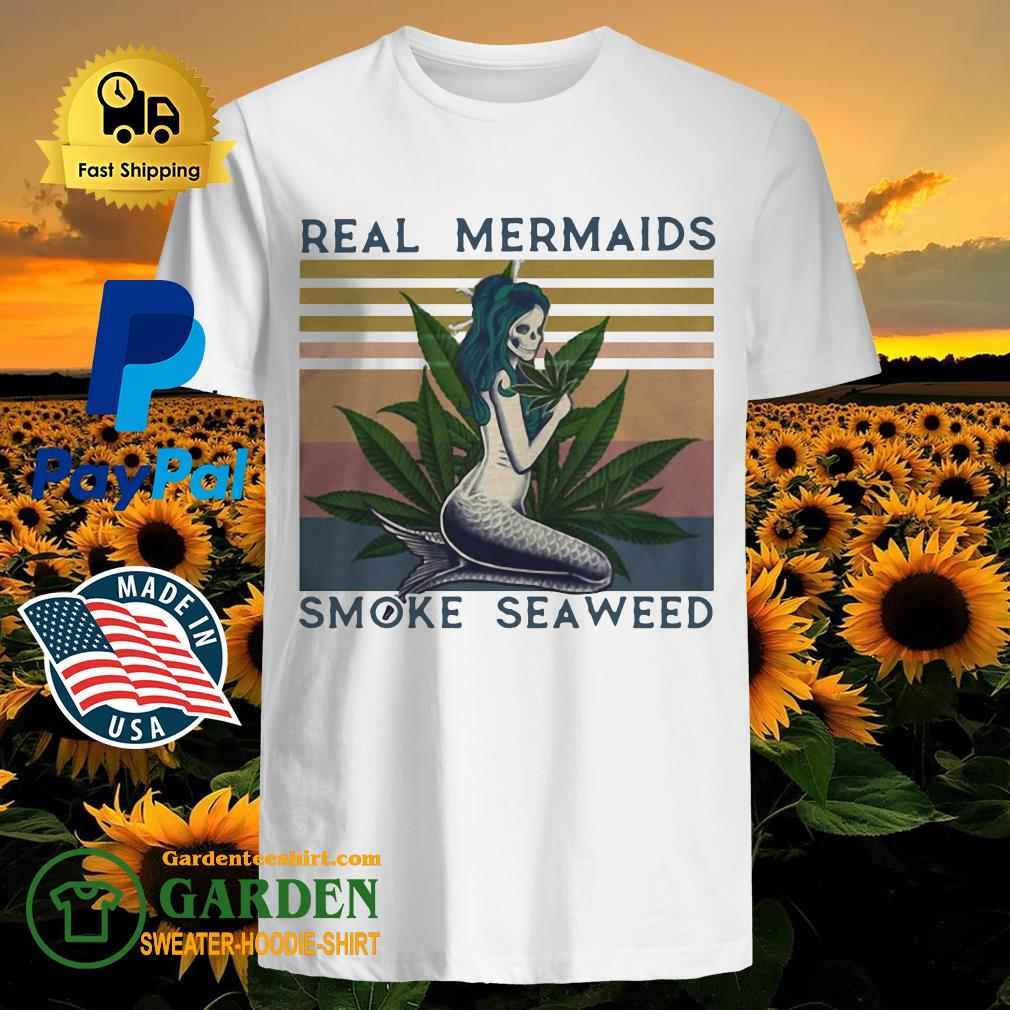 Real mermaids smoke seaweed vintage retro shirt