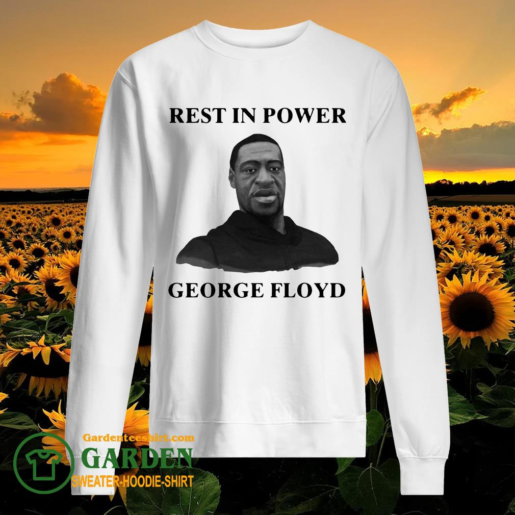 Rip Rest In Power George Floyd sweater