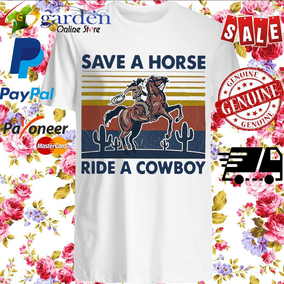 Save a horse ride a cowboy vintage shirt