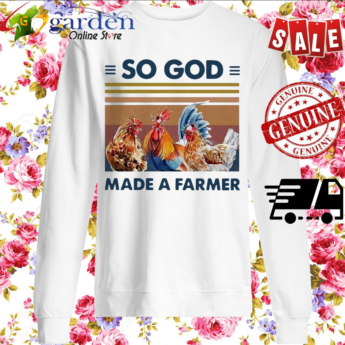 So God Made A Farmer Chicken Flower Vintage sweater