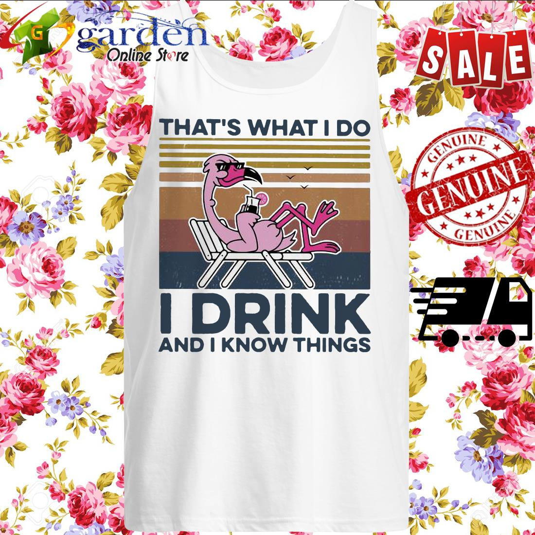 That's What I Do I Drink And I Know Things Flamingo Vintage tank top