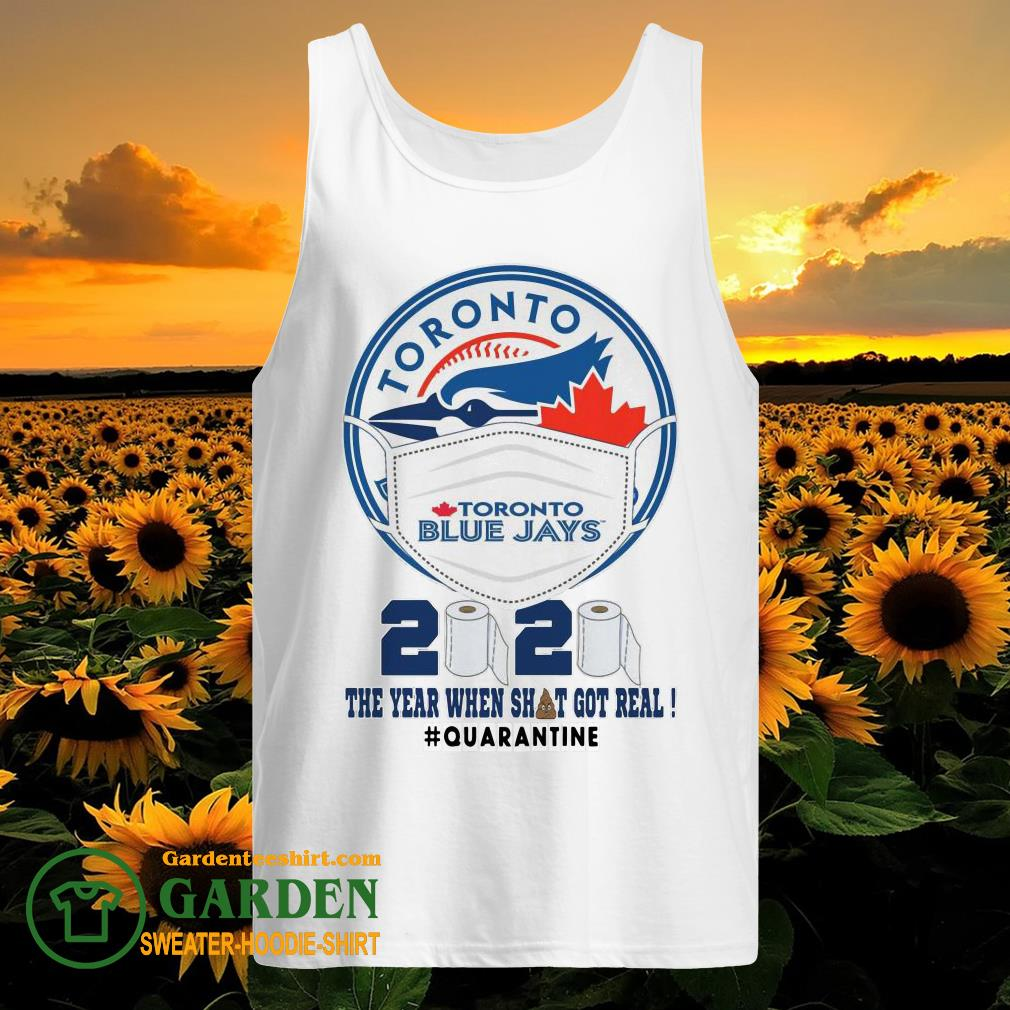 Toronto Blue Yays face mask 2020 the year when shit got real #quarantined tank top