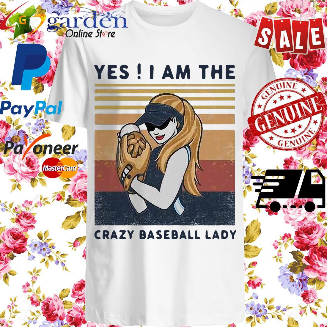 Yes I Am The Crazy Baseball Lady Vintage Shirt