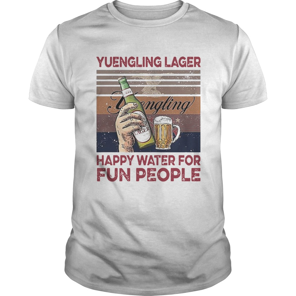 Yuengling Lager Happy Water For Fun People  Unisex