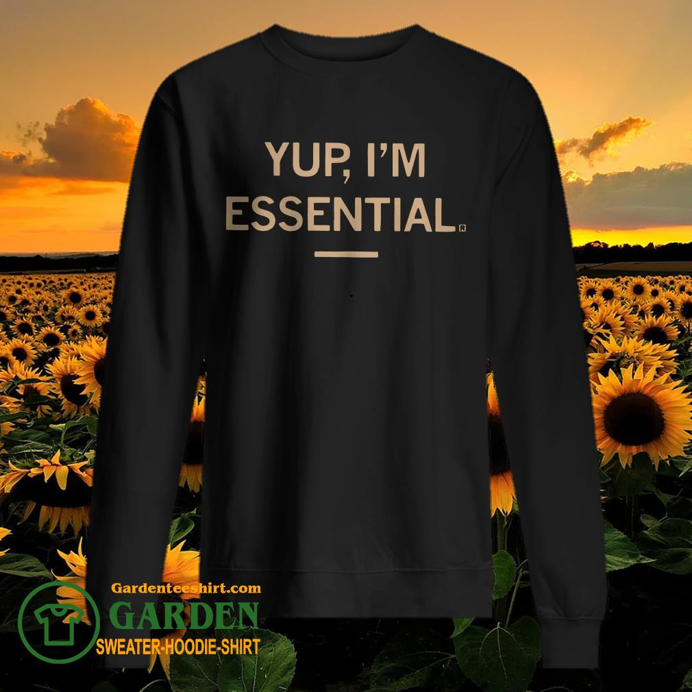 Yup I'm Essential sweater
