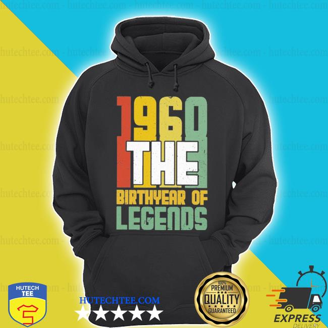 1960 The Birth Year Of Legends Shirt hoodie