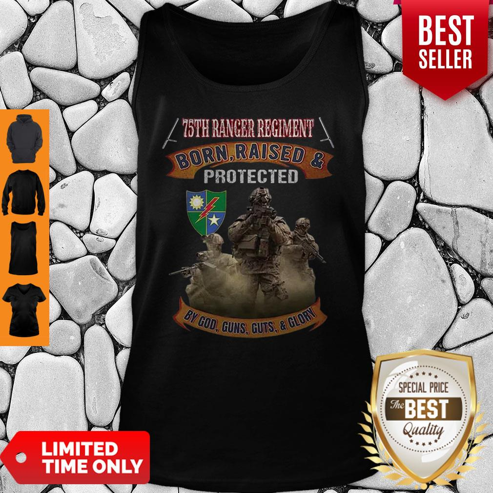 75th Ranger Regiment Born Raised And Protected By God Guns Tank Top