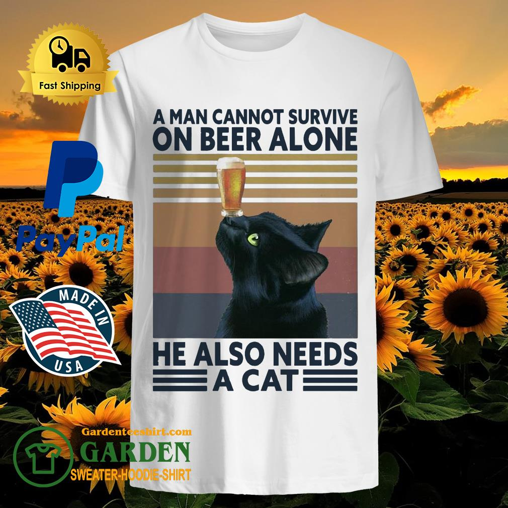 A man cannot survive on Beer alone he also needs a Cat vintage shirt