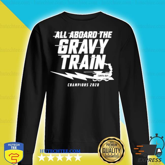 All aboard the Gravy Train Tampa Champions 2020 s sweater
