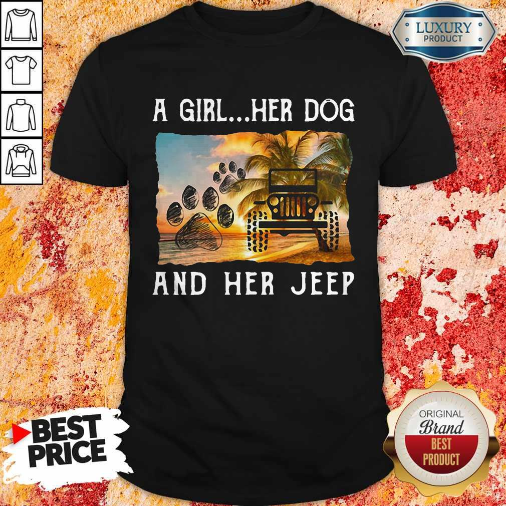 Beautiful A Girl Her Dog And Her Jeep Shirt