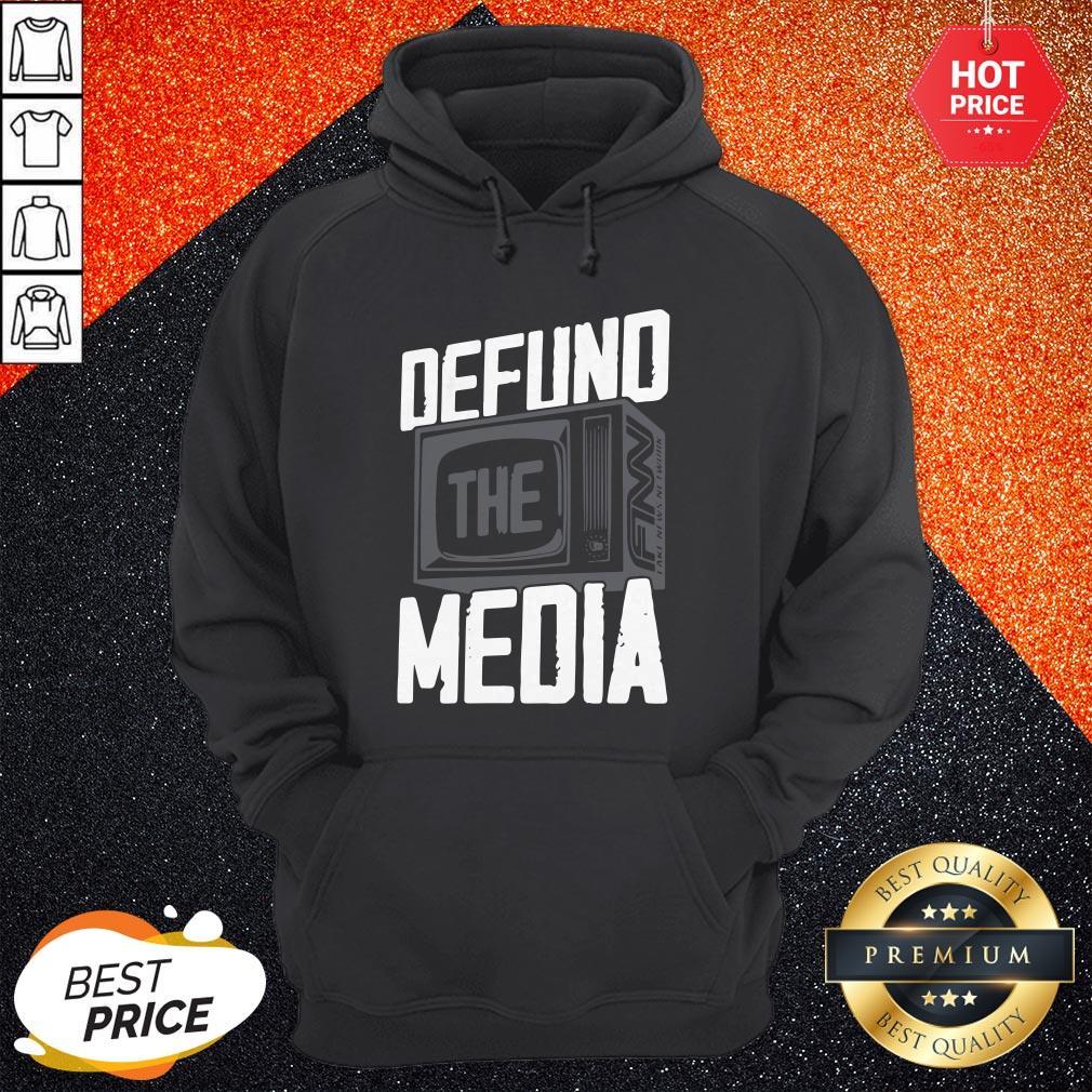 Beautiful Defund The Media Hoodie