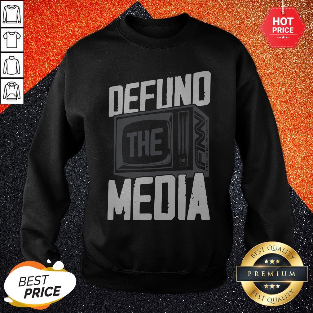 Beautiful Defund The Media Sweatshirt