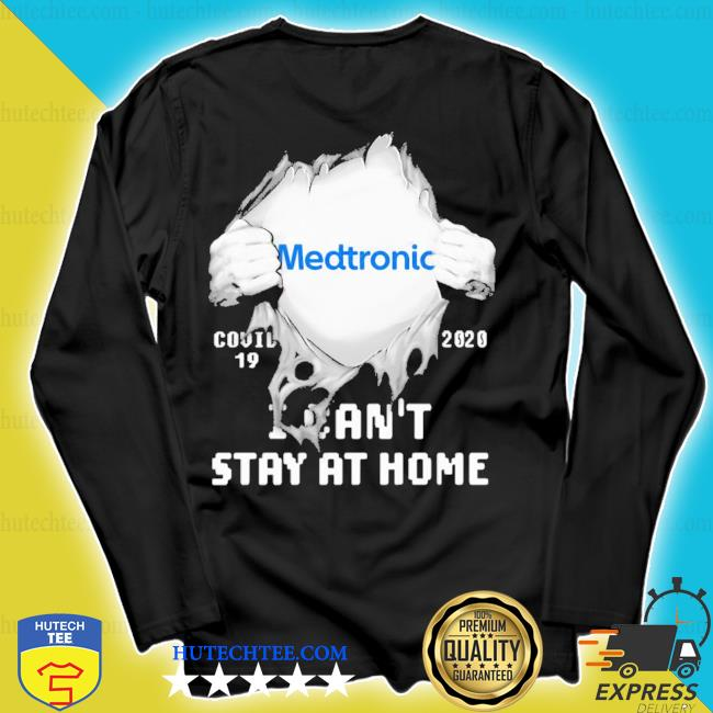 Blood insides medtronic covid-19 2020 I can't stay at home s longsleeve
