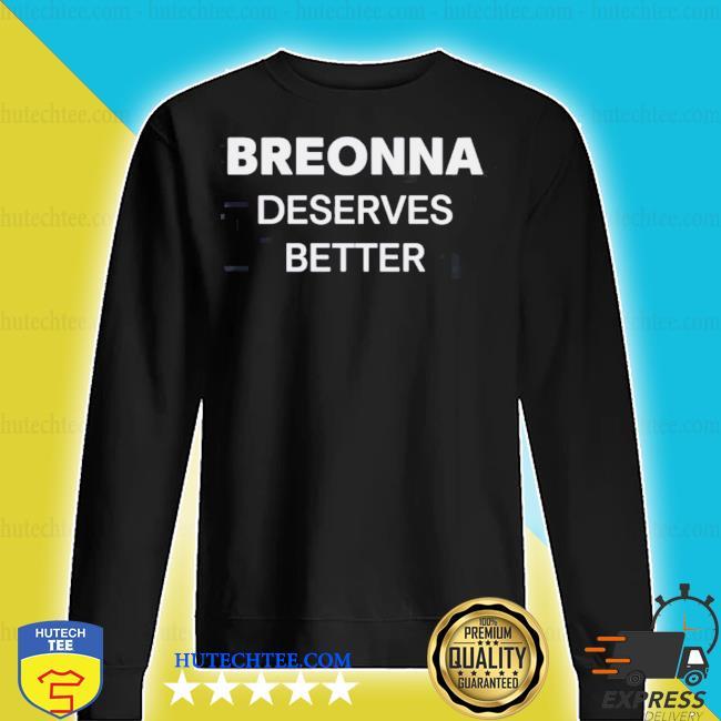Breonna deserves better washington football team s sweater