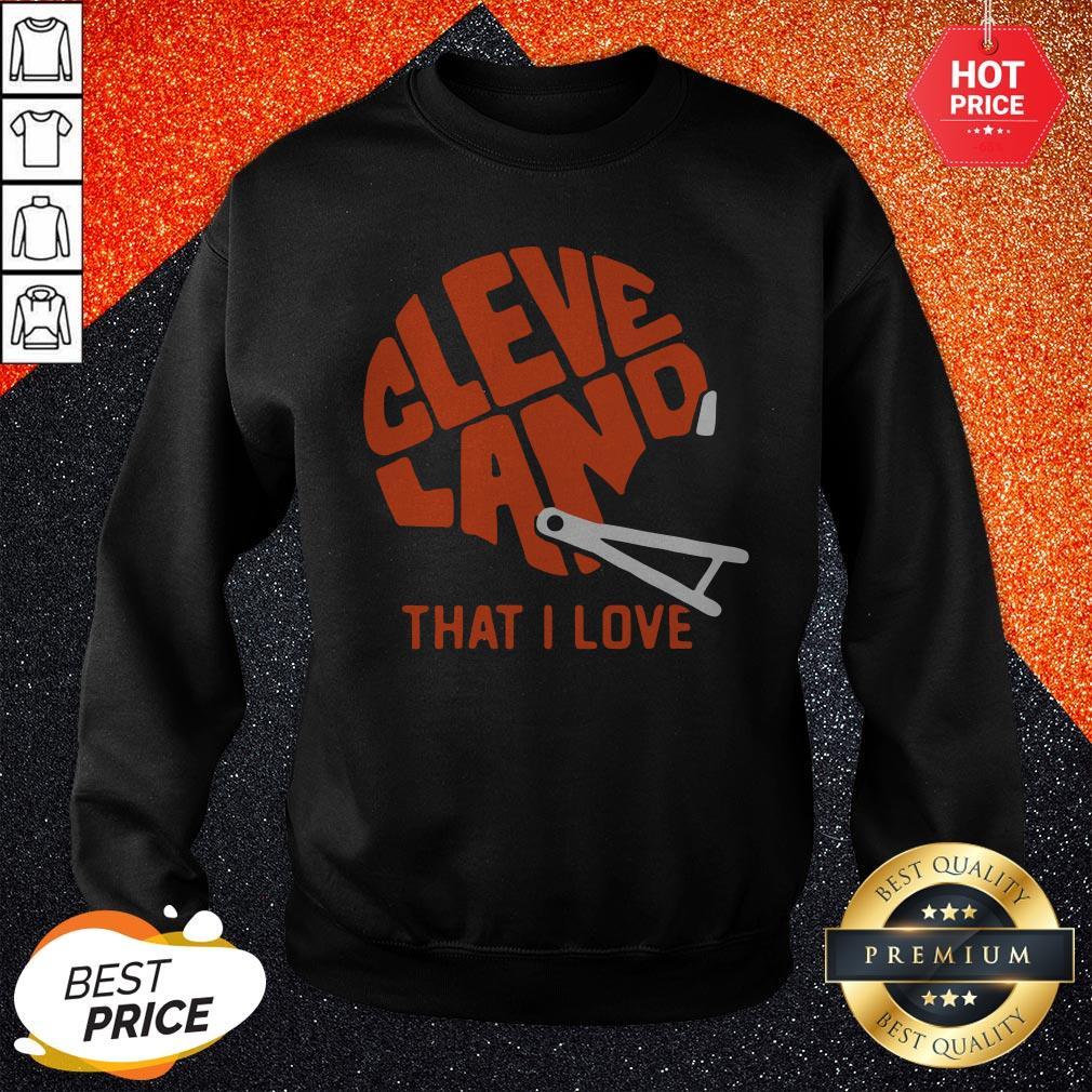 Brown Cleveland That I Love Football Sweatshirt