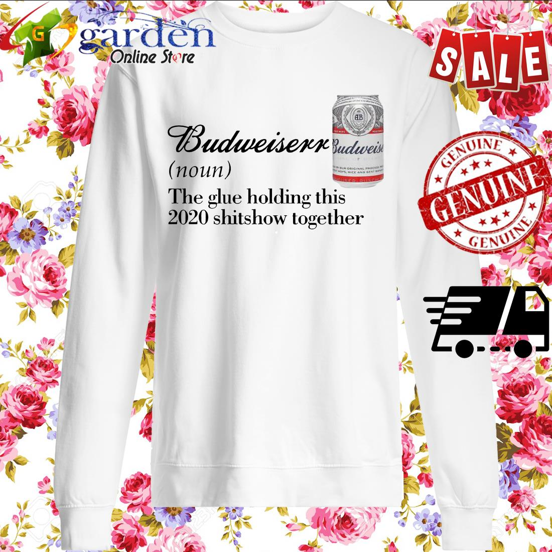 Budweiser the glue holding this 2020 shitshow together sweater