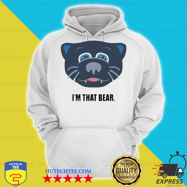 Carolina i'm that bear s hoodie