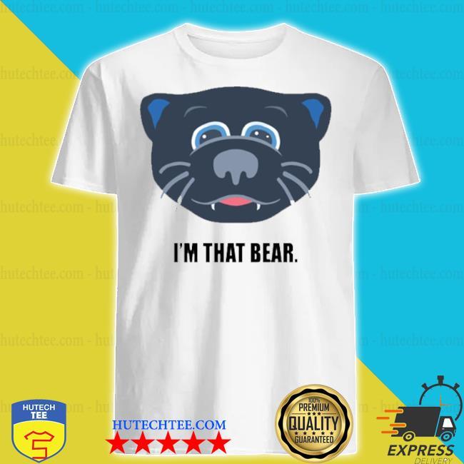 Carolina i'm that bear shirt