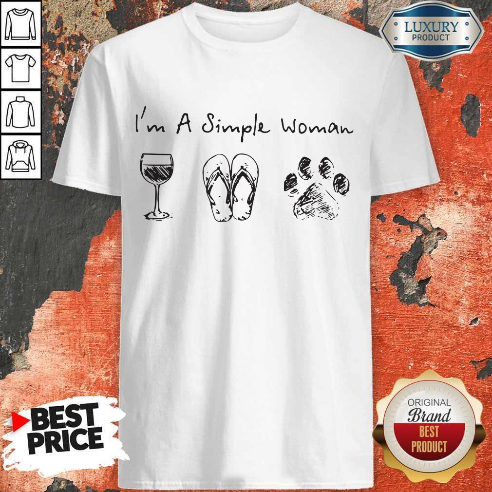 Cute I'm A Simple Woman Wine Flip Flop Dog Paw Shirt