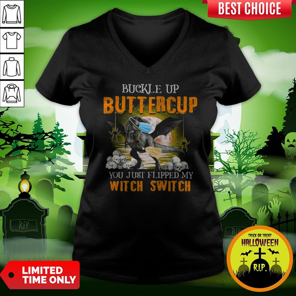 Dinosaur Face Mask Halloween Buckle Up Buttercup You Just Flipped My Witch Switch V-neck