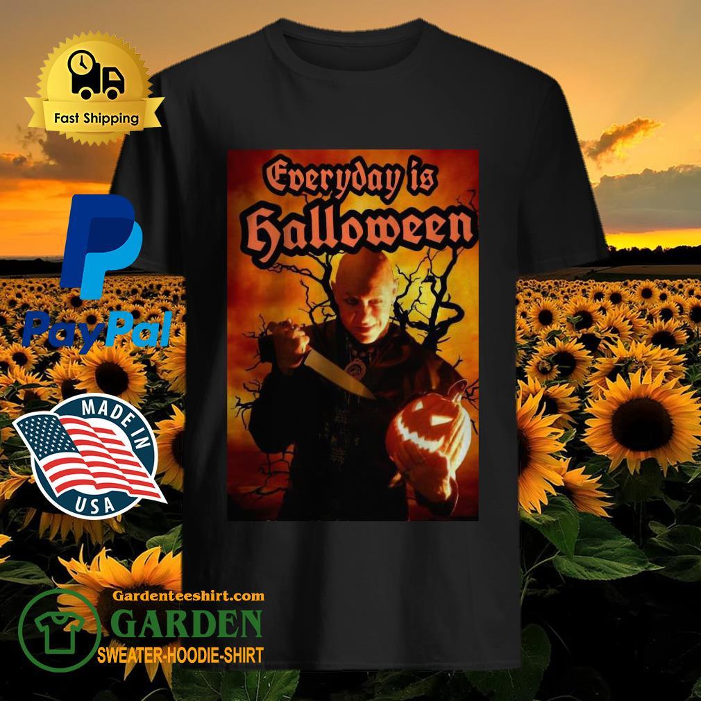 Everyday Is Halloween shirt