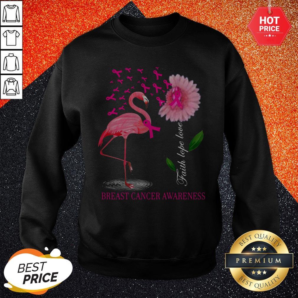 Faith Hope Love Pink Flamingo Ribbon Breast Cancer Awareness 2020 Sweatshirt