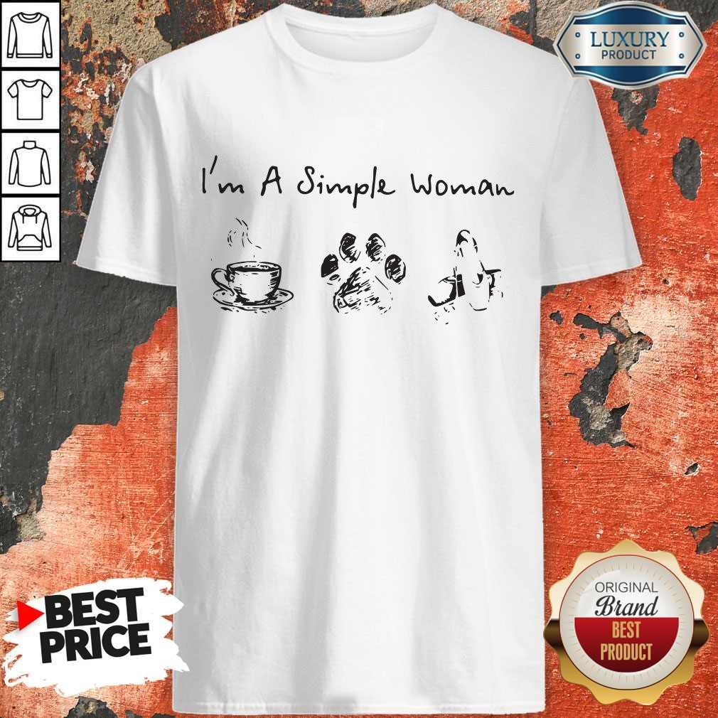 Funny I'm A Simple Woman Coffee Dog Paw Ballet Shirt