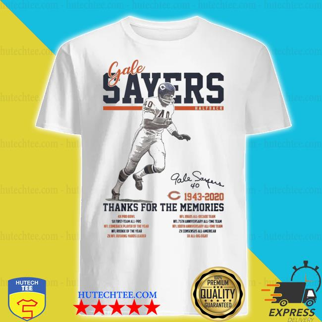 Gale Sayers Half Back signature thanks for the memories shirt