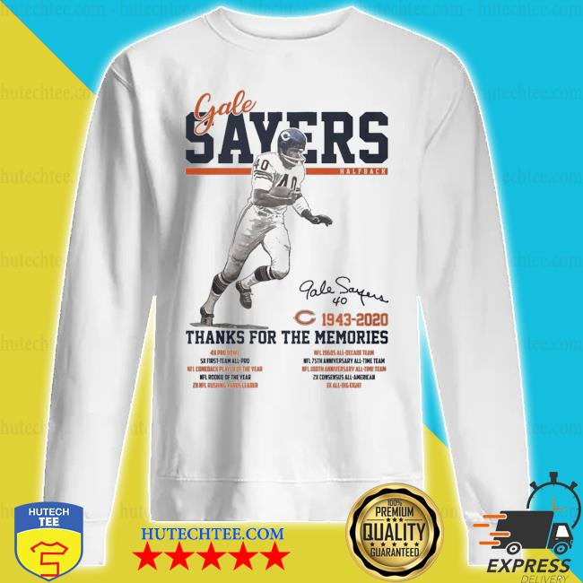 Gale Sayers Half Back signature thanks for the memories s sweatshirt