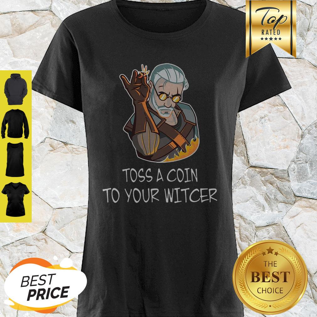 Geralt Mashup Salt Bae Toss A Coin To Your The Witcher Shirt