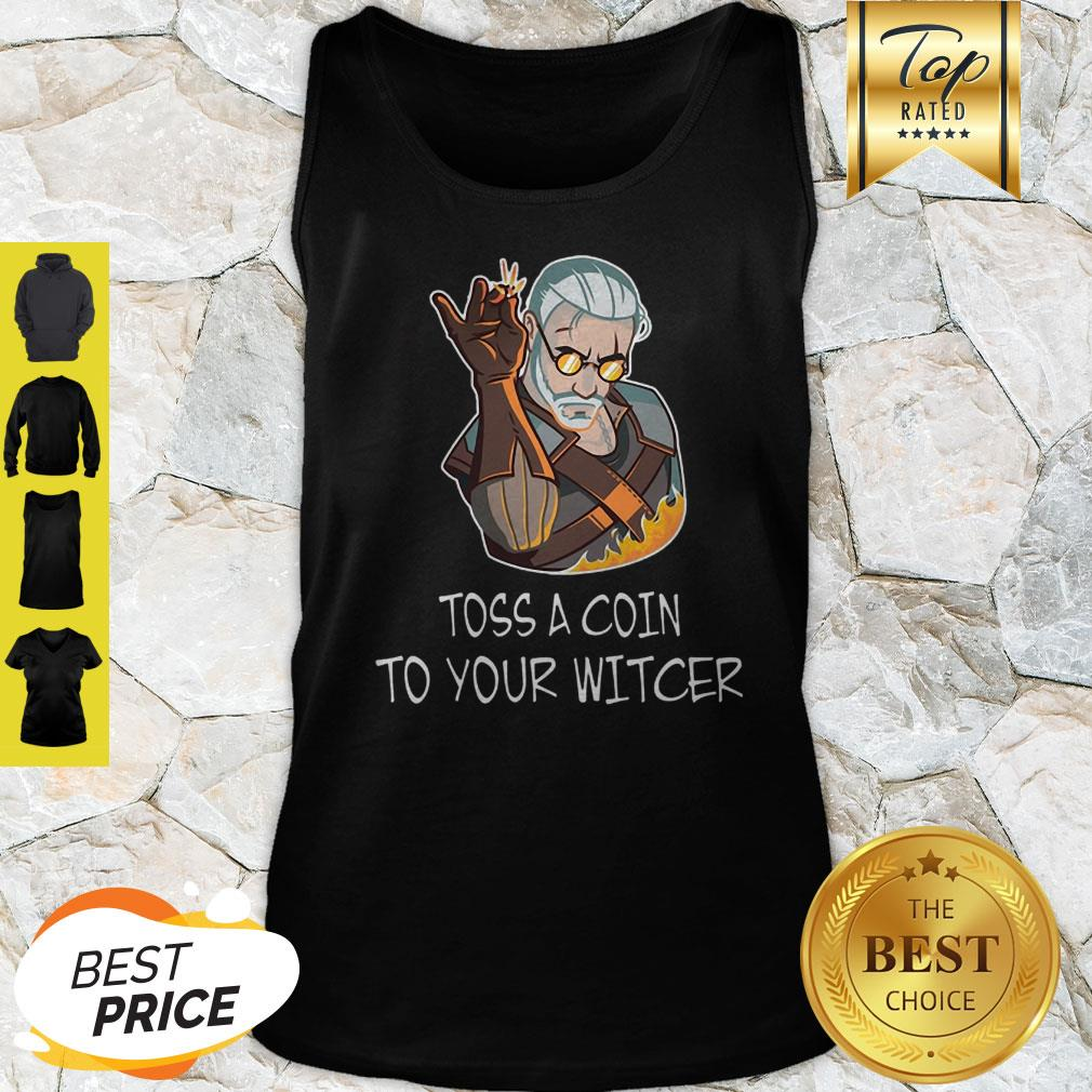 Geralt Mashup Salt Bae Toss A Coin To Your The Witcher Tank Top