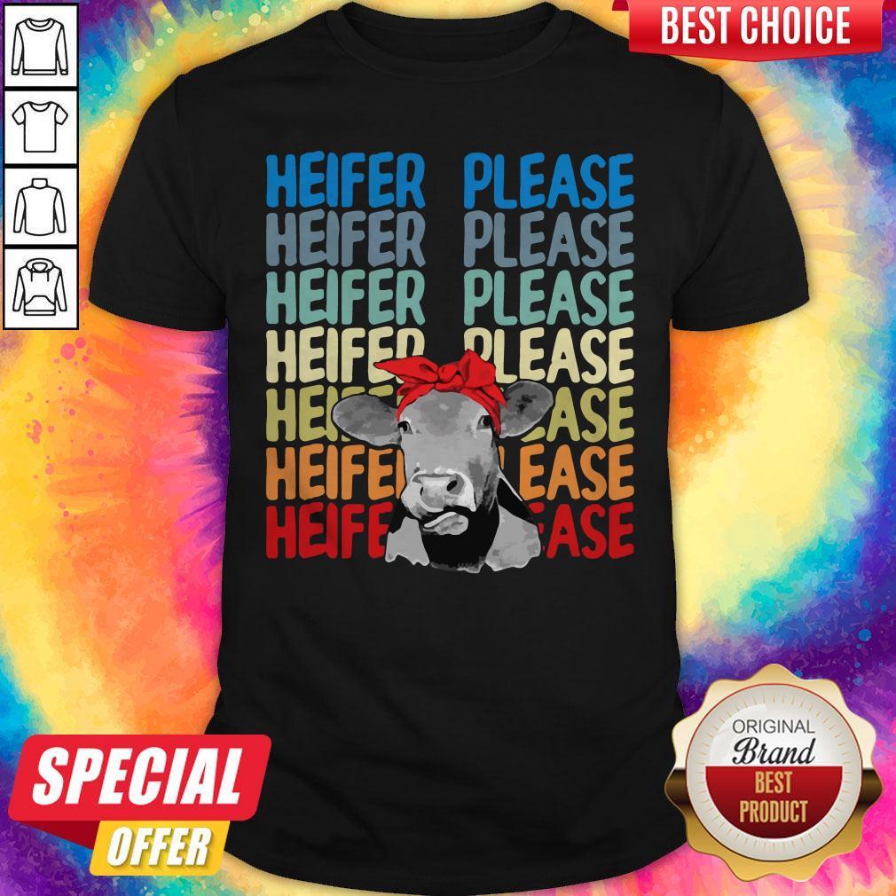 Good Heifer Please Cow Vintage Retro Shirt