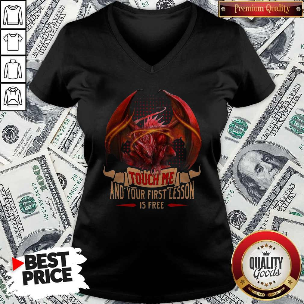 Happy Dragon Touch Me And Your First Lesson Is Free V-neck