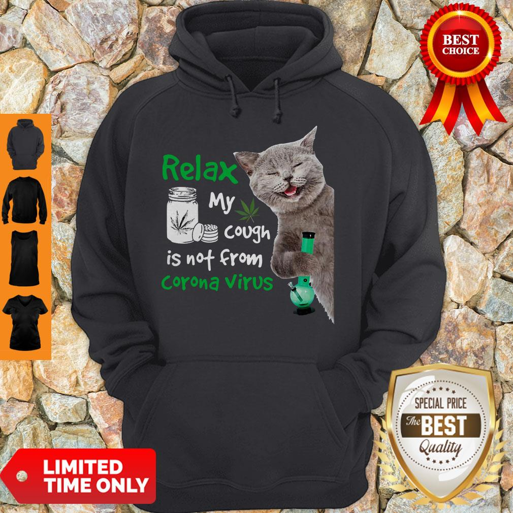 Funny Cat Relax My Cough Is Not From Coronavirus Hoodie