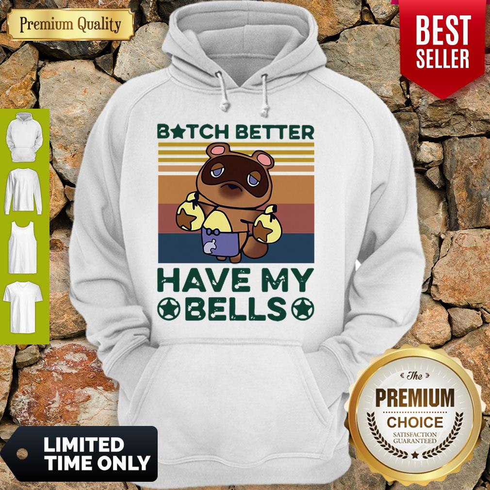 Funny Vintage Bitch Better Have My Bells Hoodie